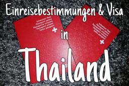 Einreisebestimmungen & Visa für Thailand