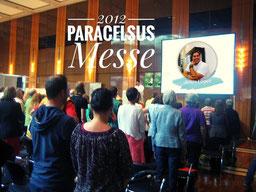 Vortrag mit über 100 Teilnehmern auf der PARACELSUS MESSE 2012 in Düsseldorf.