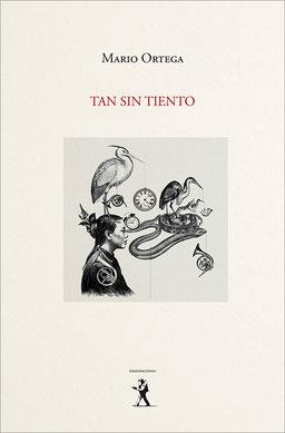 Tan sin tiento - Mario Ortega