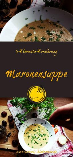 Maronensuppe, TCM, 5-Elemente-Ernährung