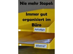 Nie mehr Stapel - Immer gut organisiert im Büro