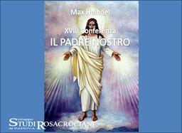 """XVIII. Il """"Padre Nostro"""""""