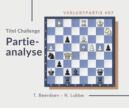 Partieanalyse Beerdsen - Lubbe, Groningen 2017