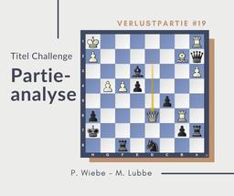 Partieanalyse Wiebe-Lubbe, 2019