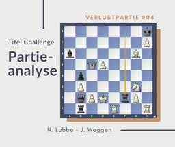 Partieanalyse N.Lubbe-J.Weggen