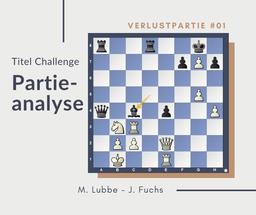 Partieanalyse M.Lubbe-J.Fuchs