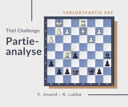 Partieanalyse V. Anand - N.Lubbe
