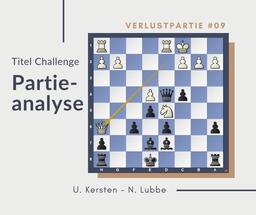 Partieanalyse U.Kersten-N.Lubbe, 2018