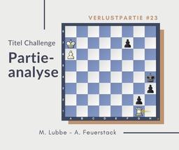 Partieanalyse Lubbe-Feuerstack, Lüneburg 2019
