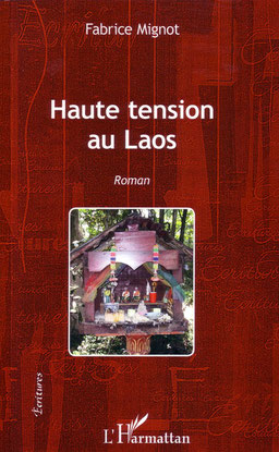 Haute Tension au Laos