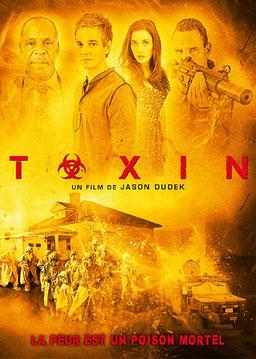 Toxin de Jason Dudek - 2015 / Horreur