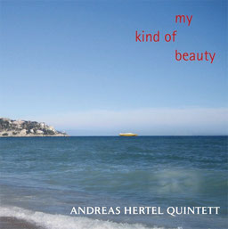 CD My Kind of Beauty, Andreas Hertel Quintett