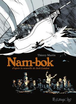 Nam-bok de Thierry Martin - Futuropolis