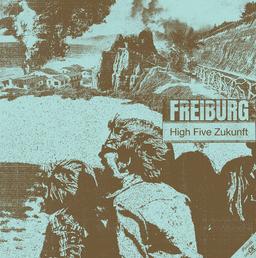 FREIBURG - High Five Zukunft (remastert)