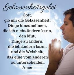 Gelassenheitsgebet, rechts Geistheiler Jesus Lopez