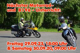 Nächster Motorradunterricht im August