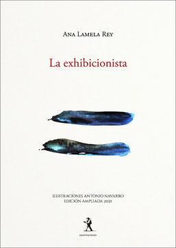 La exhibicionista - Ana Lamela Rey