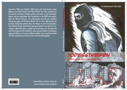 30 Jahre Mauerfall, Buchumschlag vom Comic Todesstreifen, Kapitel 1-öffnung der Mauer