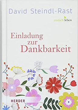 Bücher zum Thema Dankbarkeit, Die eindrücklichen Texte des spirituellen Meisters David Steindl-Rast zeigen, wie wichtig Dankbarkeit für das Leben ist. #Dankbarkeit #Bücher #Spiritualität
