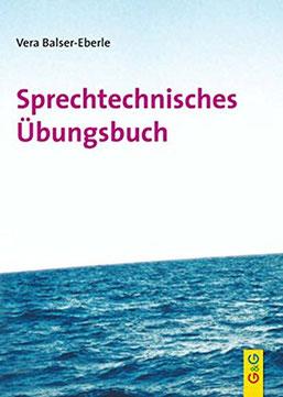 Cover des Buches Sprechtechnisches Übungsbuch von Vera Balser-Eberle.