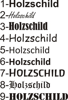 Holzschild Schriftarten