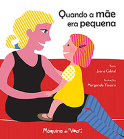 Kinderbuch - Quando a mãe era pequena
