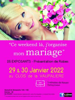 Salon du Mariage Au Clos de la Vaupalière 29 et 30 Janvier 2022