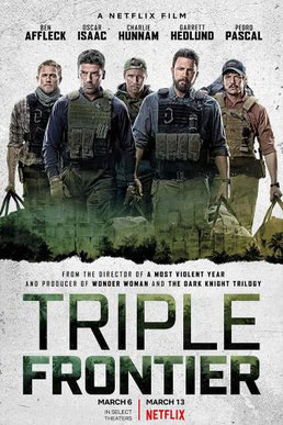 Triple Frontier film movie review Netflix Ben Affleck