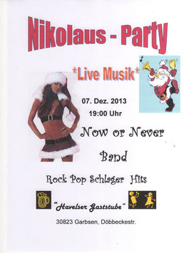 Now or Never Band die Nikolaus -Party