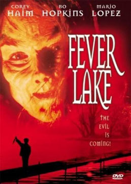 Fever Lake de Ralph Portillo - 1996 / Horreur