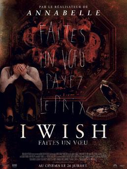 I Wish - Faites Un Vœu de John R. Leonetti - 2017 / Horreur