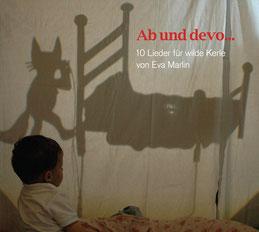 2010 AB UND DEVO 10 Lieder für wilde Kerle ZYT 4932 Im Handel erhältlich