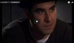 3 locos y 1 sombrero (2003)