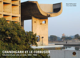 Chandigarh et le Corbusier - R. Papillault - Editions POIESIS