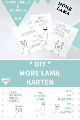 Karten basteln, Lama, no drama lama, lustige Karten, DIY Karten, Karten ausdrucken, Karten Sprüche