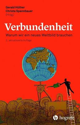 Das Buch von Christa Spannbauer und Gerald Hüther