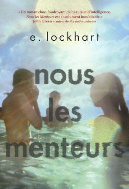 chronique avis sur les menteurs de E.lockhart