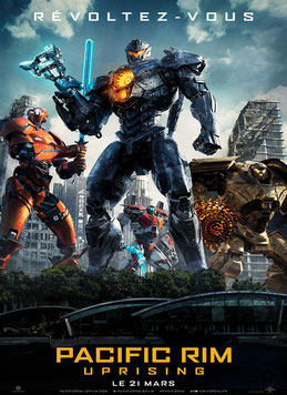 Pacific Rim 2 - Uprising  de Steven S. DeKnight -  2018 / Science-Fiction