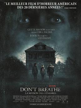 Don't Breath - La Maison des Ténèbres de Fede Alvarez - 2016 / Horreur