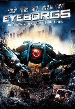 Eyeborgs de Richard Clabaugh - 2009 / Science-Fiction