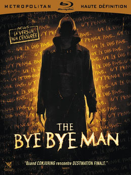 The Bye Bye Man de Stacy Title - 2017 / Epouvante -Horreur