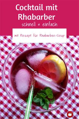 Frühlingscocktail - Rhabarber-Cocktail mit Rhabarber-Sirup