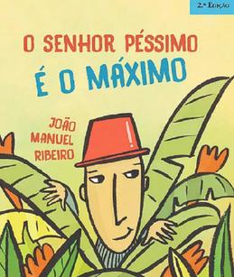 """Kinderbuch """"O Senhor Péssimo é o Máximo"""""""