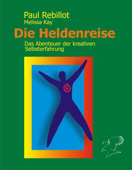 Cover Paul Rebillot: Die Heldenreise