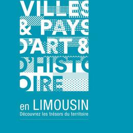 livret brochure 30 ans label VPah Villes et Pays d'art et d'histoire région Limousin 2015