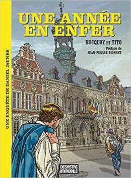 """Une année en enfer""""  de Bucquoy et Tito - 20€"""