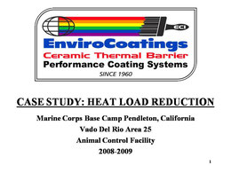 EnviroCoatings Case Study: Heat Load Reduction and Energy Savings USMC Base Camp Pendleton 2008-2009