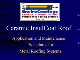 Ceramic InsulCoat Roof: Application and Maintenance Procedures for Metal Roofing Systems