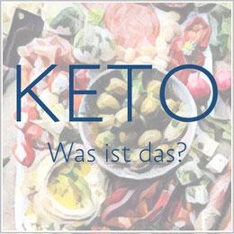 ketogene Ernährung, was ist Keto