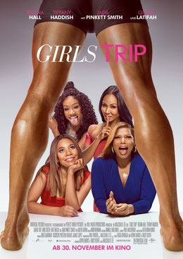 Girls Trip Poster Universal Pictures Film Review FANwerk